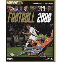 LIVRE D OR DU FOOTBALL 2008
