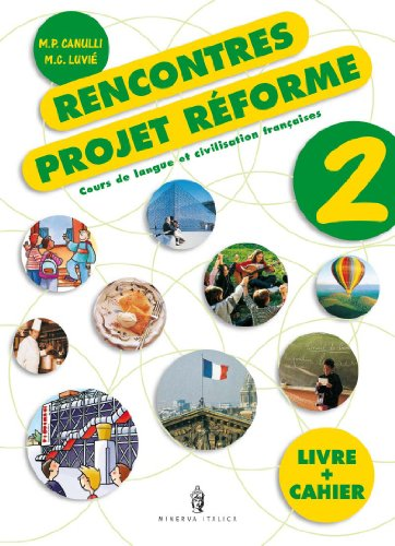 Rencontres. Project reformé. Con CD Audio. Per la Scuola media: 2