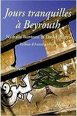Jours tranquilles à Beyrouth Broché