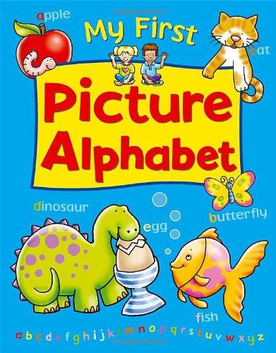My First Picture Alphabet (Award My First Books) por Anna Award