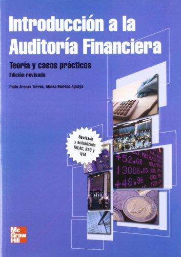 Introduccion a la auditoria financiera,Edicion revisada y actualizada