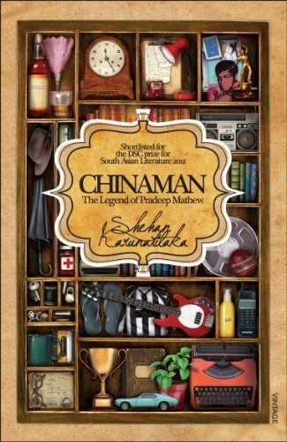 Chinaman: The legend of Pradeep Mathew by Shehan Karunatilaka (2010-01-01)