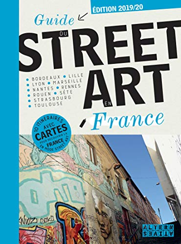Guide du street art en France par  Collectifs