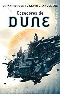Cazadores de Dune par Brian Herbert