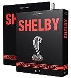 Shelby: Cobra, Mustang, GT 40