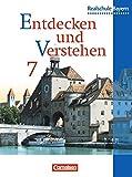 Entdecken und verstehen - Realschule Bayern: Entdecken und Verstehen, Geschichtsbuch für Bayern, Ausgabe Realschulen, 7. Jahrgangsstufe
