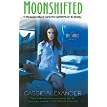 Moonshifted (An Edie Spence Novel) by Cassie Alexander (2012-11-27)