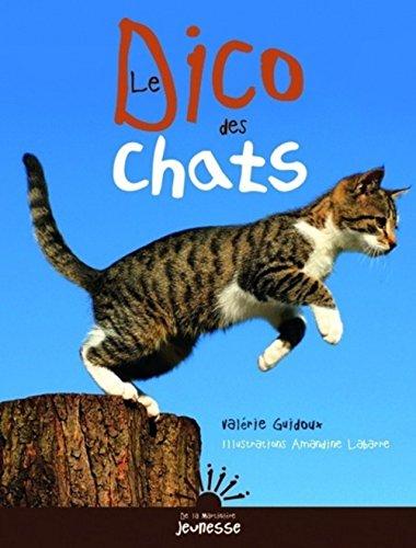 Le Dico des chats par Valérie Guidoux, Amandine Labarre