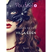 Villa Eden (Youfeel): Lasciate ogni pudore voi che entrate