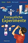 Erstaunliche Experimente: Natur, Opti...