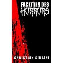 Facetten des Horrors: Drei Romane in einem Band