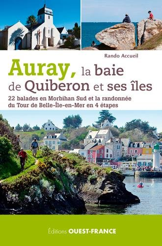 Auray, la baie de Quiberon et ses îles - 22 balades