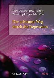 Der achtsame Weg durch die Depression