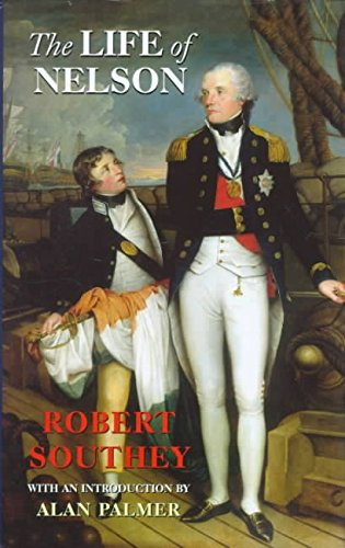 [The Life of Nelson] (By: Robert Southey) [published: September, 1999]