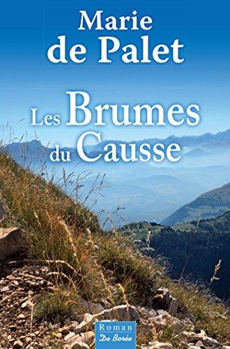 Les Brumes du causse (roman) par Marie de Palet
