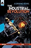 #3: The Industrial Revolution (Campfire Graphic Novels)