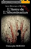 L'Antre de L'Abomination: Thriller fantastique