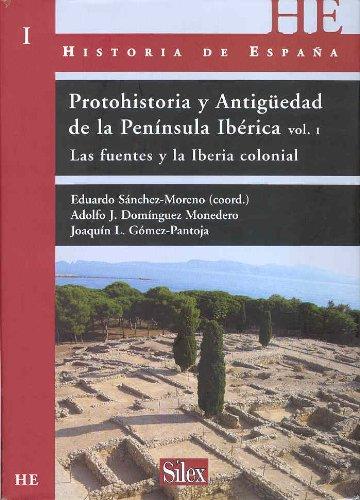 Historia de España: Protohistoria Y Antigüedad De La Península Ibérica - Volumen I: 1 por Eduardo Sánchez Moreno
