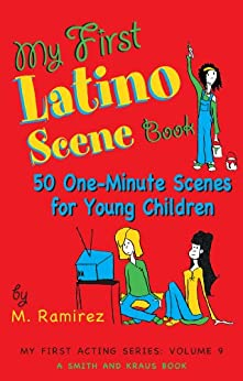 Marco Ramirez - My First Latino Scene Book: 50 One-Minute Scenes for Young Children