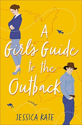 A Girl's Guide to the Outback (English Edition)