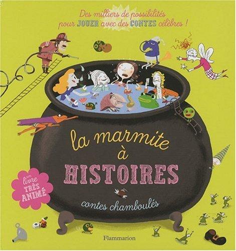 La marmite à histoires : Contes chamboulés par Gwendoline Raisson