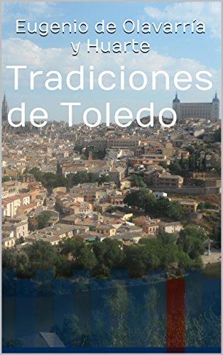 Tradiciones de Toledo por Eugenio de Olavarría y Huarte