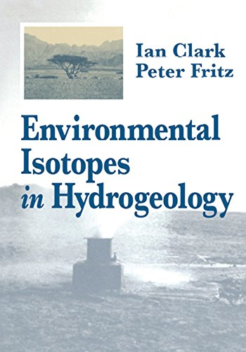Environmental Isotopes in Hydrogeology (English Edition)