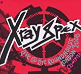 Songtexte von X‐Ray Spex - Live @ The Roundhouse London 2008