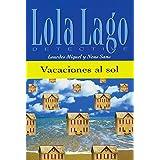 Vacaciones al sol: Spanische Lektüre für das 1. Lernjahr (Lola Lago, detective)