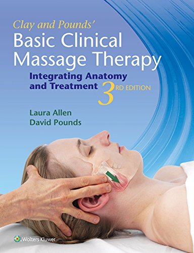 Clay & Pounds' Basic Clinical Massage Therapy - Massage Clinical Basic Therapy