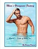 Monas Honeymoon Fantasy (Delta of Venus Inc. Book 3) (English Edition)