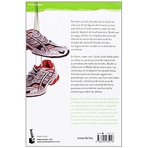 Correr, comer, vivir: La inspiradora historia de uno de los mejores corredores d