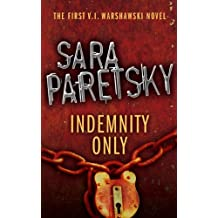 Indemnity Only: V.I. Warshawski 1 (The V.I. Warshawski Series)