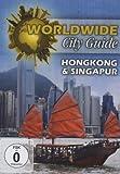 Worldwide City Guide - Hongkong & Singapur
