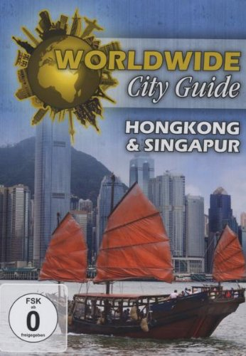Worldwide City Guide - Hongkong & Singapur