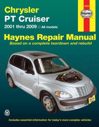 Chrysler PT Cruiser Automotive Repair Manual: All Chrysler PT Cruiser Models 2001 Through 2009 (Hayne's Repair Manual) (Haynes Pt Cruiser)
