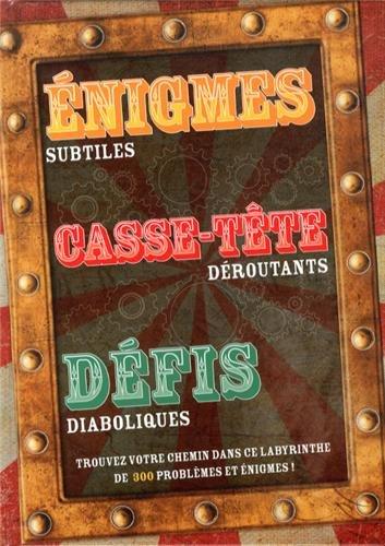 Enigmes subtiles, casse-tte droutants, dfis diaboliques
