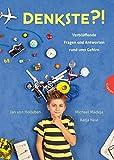 Denkste?!: Verblüffende Fragen und Antworten rund ums Gehirn - Jan von Holleben, Michael Madeja, Katja Naie