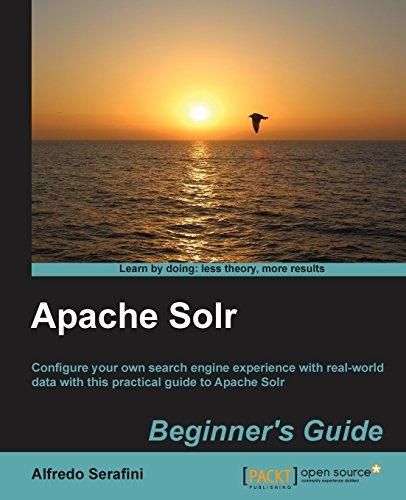 Apache Solr Beginner's Guide by Alfredo Serafini (28-Dec-2013) Paperback