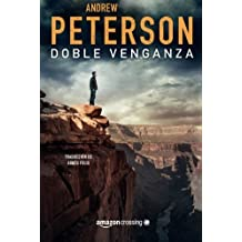 Doble venganza (Saga de Nathan McBride) (Spanish Edition) by Andrew Peterson (2016-03-08)