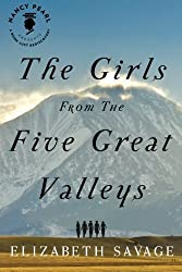 The Girls From the Five Great Valleys (Nancy Pearl's Book Lust Rediscoveries) by Elizabeth Savage (2014-05-27)