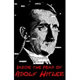 Inside the Mind of Adolf Hitler (English Edition)