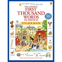 First Thousand Words in French Sticker Book (First Thousand Words Sticker)
