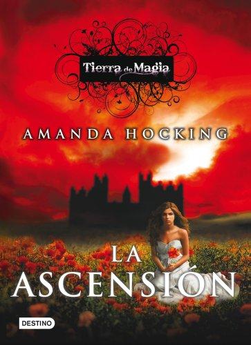 La ascensión: Tierra de magia 3