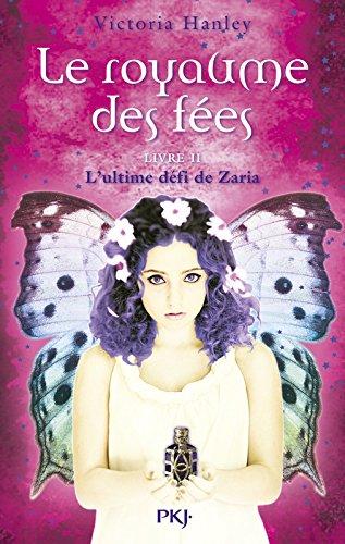 2. Le royaume des fées : Le défi de Zaria