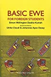 Basic Ewe for Foreign Students (Afrikawissenschaftliche Lehrbücher, Band 22)