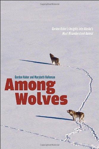 Among Wolves: Gordon Haber