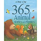 Story A Day 365 Animal Stories and Rhymes (365 Stories)