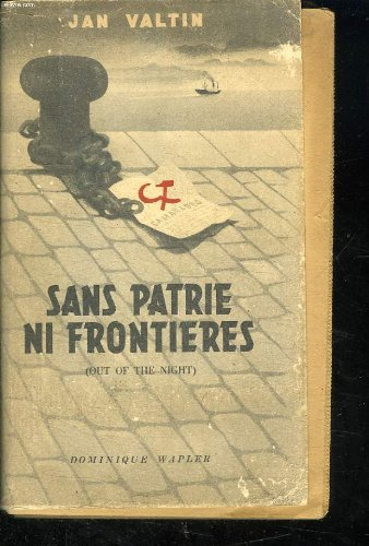 Sans Patrie ni Frontires (Out of the Night)