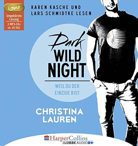 Dark Wild Night - Weil du der Einzige bist: Wild Seasons - Teil 03.